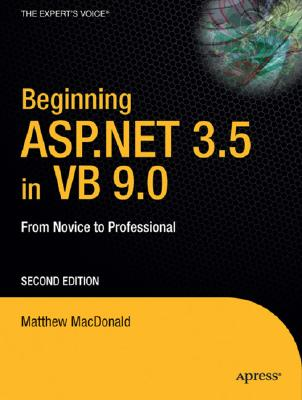 Beginning ASP.NET 3.5 in VB 2008 By MacDonald, Matthew